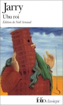 Ubu roi, Alfred Jarry