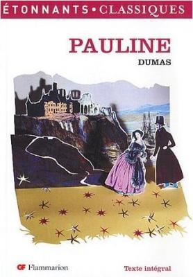 Pauline, Alexandre Dumas