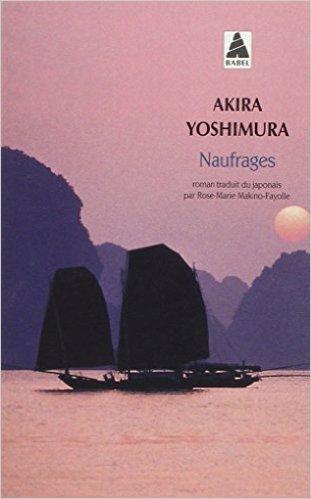Naufrages, Akira Yoshimura