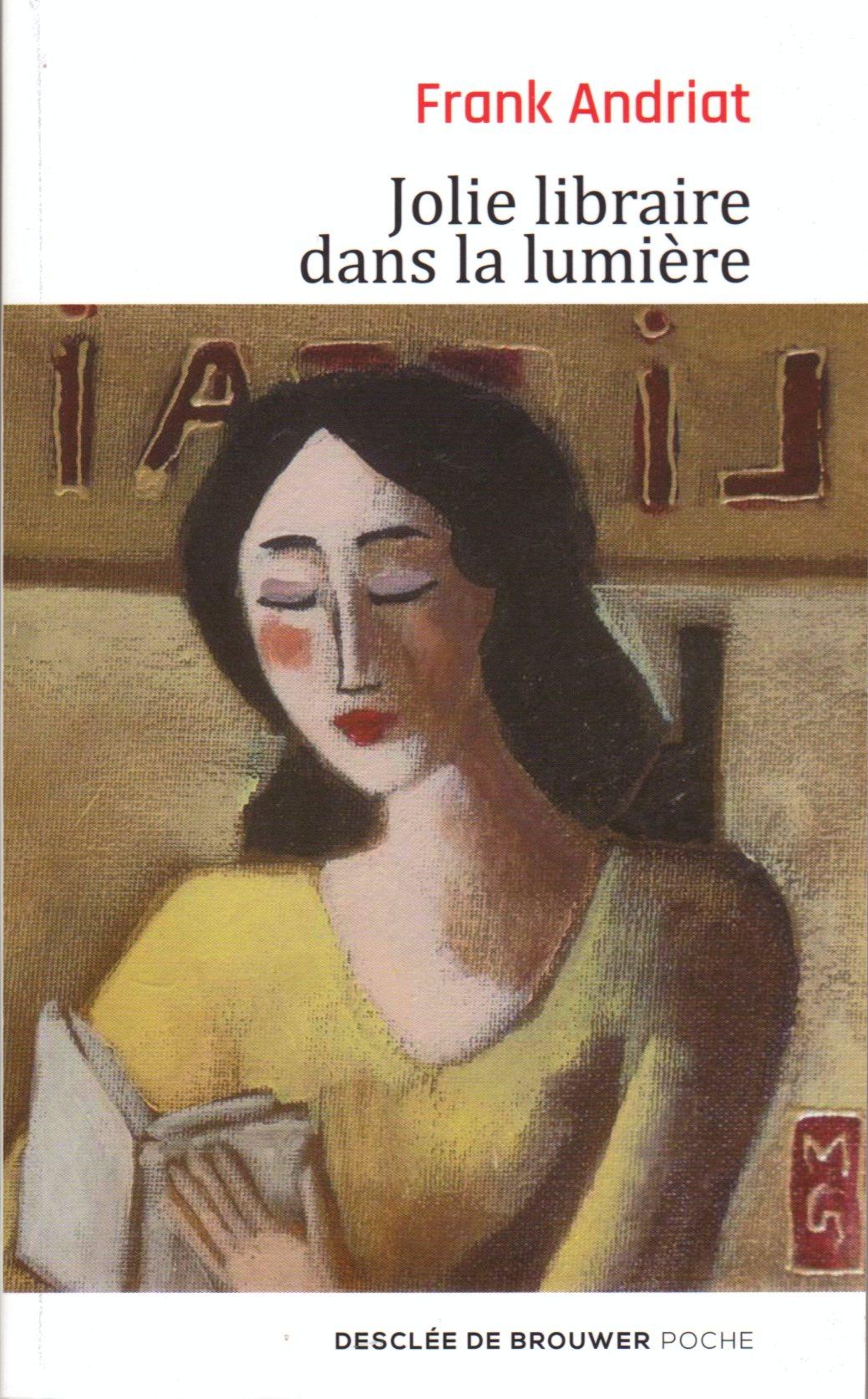 Jolie libraire dans la lumière, Frank Andriat