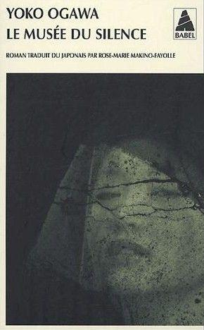 Le musée du silence, Yôko Ogawa