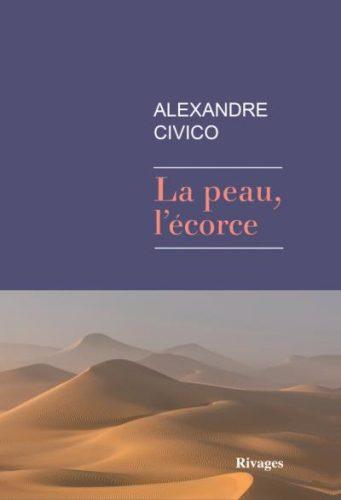 La peau, l'écorce, Alexandre Civico