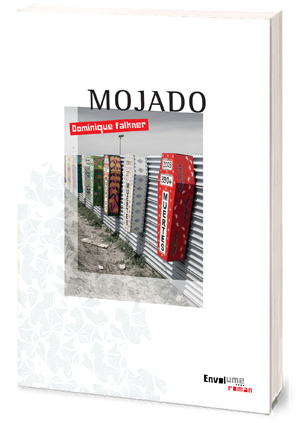 Mojado, Dominique Falkner