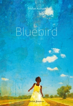 Bluebird, Tristan Koëgel