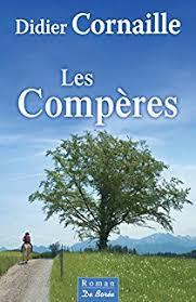 Les compères, Didier Cornaille