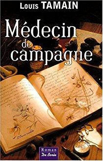 Médecin de campagne, Louis Tamain