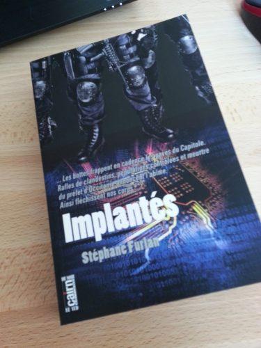 Implantés, Stéphane Furlan
