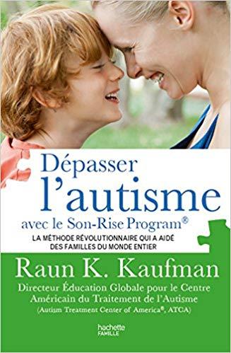 Dépasser l'autisme, Raun K. Kaufman